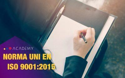 Punto 10  – La Norma UNI EN ISO 9001:2015 Applicazione pratica – MIGLIORAMENTO